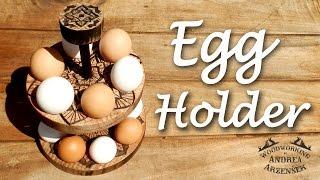 Hand Carved Egg Holder - 2015 Kitchen Utensil Build Challenge -  Ep 025