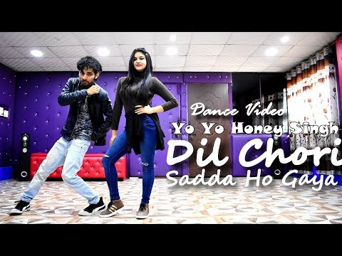 Dil Chori Sada Ho Gaya Dance Video | Yo Yo Honey Singh | Dance Cover By Ajay Poptron And  Bhavini