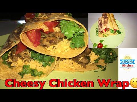 Cheesy Chicken wrap recipe #chickenwrap #cheesychickenwrap #chickenwraprecipe