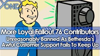 More Loyal Fallout 76 Contributors Banned As Bethesda's Awful Customer Support Fails To Keep Up