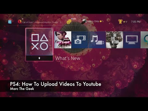 PS4: How To Upload Videos To Youtube