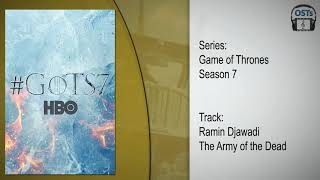 Game of Thrones Season 7 | Soundtrack | Ramin Djawadi - The Army of the Dead