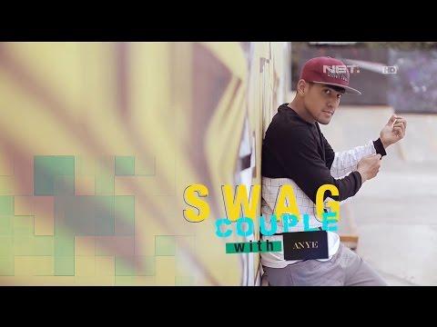 Swag Couple with ANYE - iLook - 24 Oktober 2015