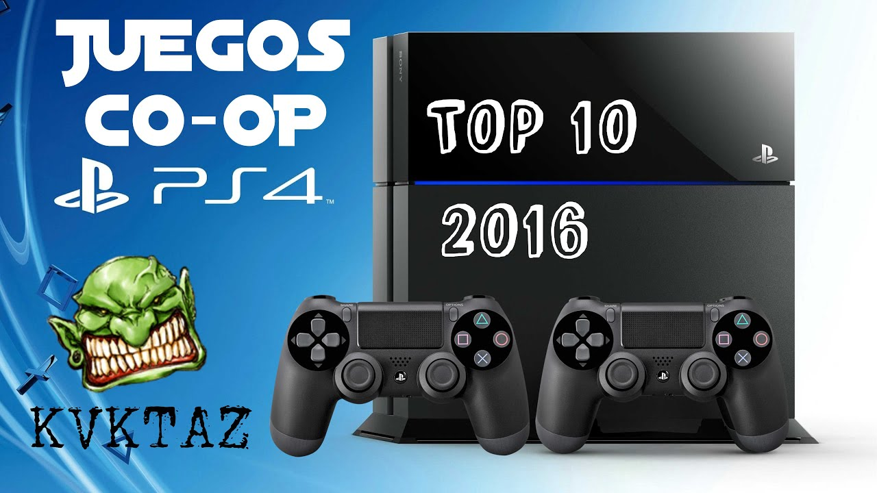 Top 10 Juegos Cooperativos Ps4 2016 Youtube