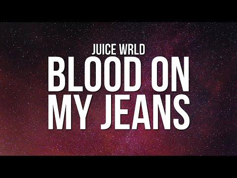 Juice WRLD - Blood On My Jeans (Lyrics)
