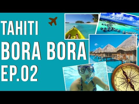 CONHECENDO O TAHITI - BORA BORA EP 02