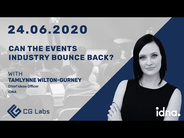 Can the Events Industry Bounce Back? - Tamlynne Wilton-Gurney