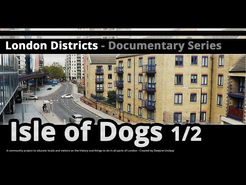 London Districts: Cubitt Town (Documentary)