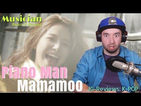 Musician Reacts & Reviews Mamamoo - Piano Man | JG-REVIEWS: K-POP