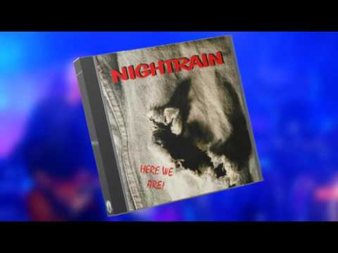 Nightrain.reloaded - Here we are - Full Album