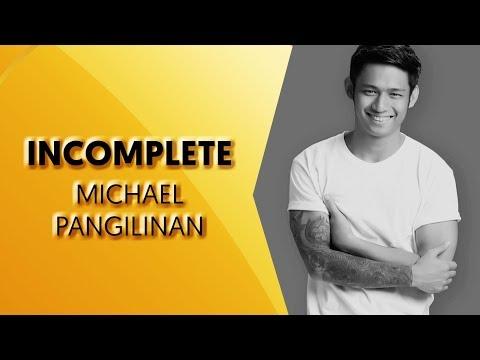 Incomplete - Michael Pangilinan Cover [With Lyrics]