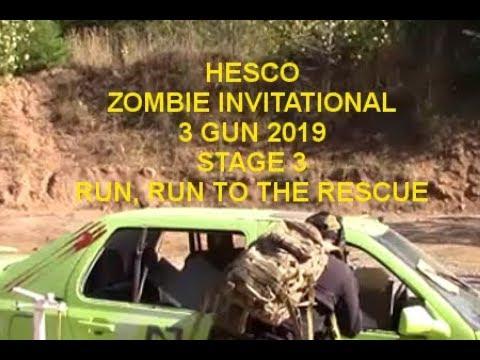 HESCO ZOMBIE INVITATIONAL 3 GUN 2019 STAGE 3  RUN RUN TO THE RESCUE