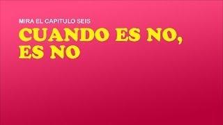 """PLAN V, Temporada 1, Capítulo 6, """"Cuando es no, es no"""". s01e06"""