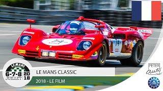 Le Mans Classic 2018 - LE FILM