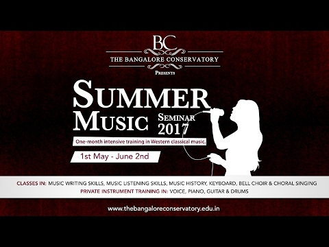 Summer Music Seminar 2017 | The Bangalore Conservatory
