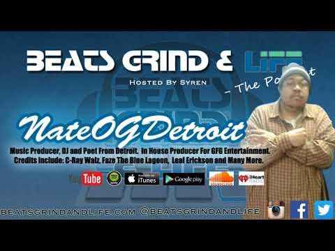 Beats Grind & Life Podcast Episode 072 NateOGDetroit