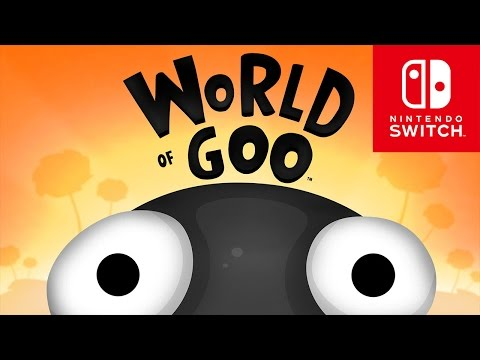World of Goo - Official Nintendo Switch Trailer
