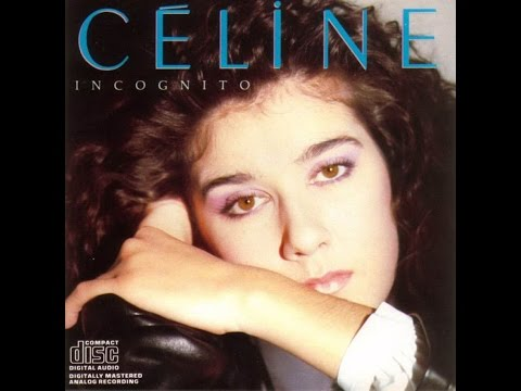 Céline Dion - Incognito - Paroles/Lyrics