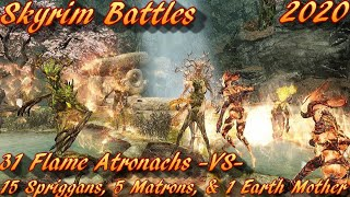 Skyrim Battles - 15 Spriggans 5 Matrons 1 Earth Mother -Vs- 31 Flame Atronachs Legendary Settings