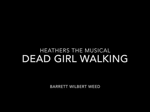 Dead Girl Walking - Heathers (Instrumental/Karaoke)