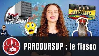 PARCOURSUP : LE FIASCO