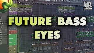 Future Bass Eyes | FL Studio Template (+ Samples, Stems & Presets)
