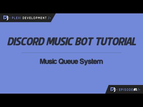 Music Bot Tutorial: Music Queue System [ep. 3]