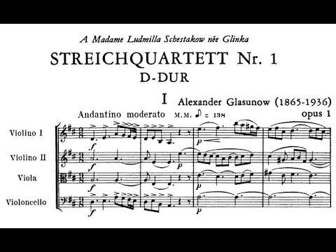 Alexander Glazunov - String Quartet No. 1,  Op. 1 (1882)