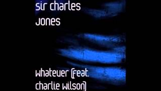 Sir Charles Jones feat. Charlie Wilson