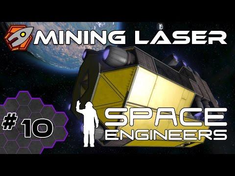 Space Engineers - Mining Laser - Episode 10