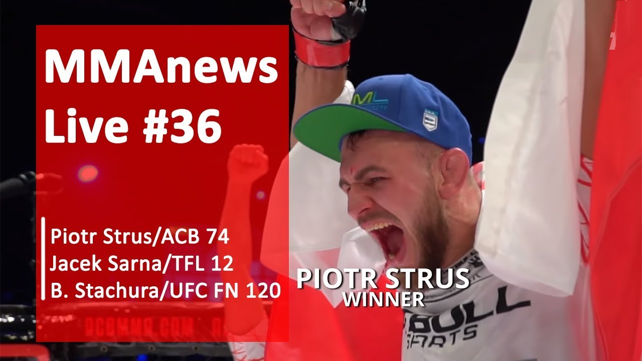MMAnews Live #36: Strus, Sarna i Stachura