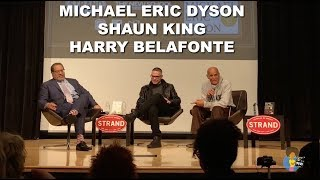 Michael Eric Dyson: What Truth Sounds Like | w/ Harry Belafonte and Shaun King (2018)