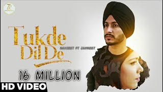 tukde dil de navjeet jaymeet new punjabi song 2017 true records