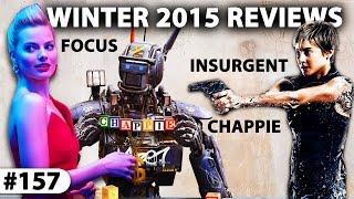 INSURGENT + CHAPPIE + FOCUS (Film Reviews)