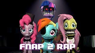 Sfm Five Nights At Pinkie 39 S 2 Rap