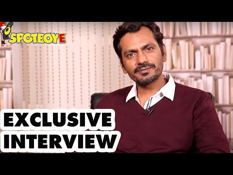 Exclusive Interview of Nawazuddin Siddiqui for Haraamkhor Movie | SpotboyE