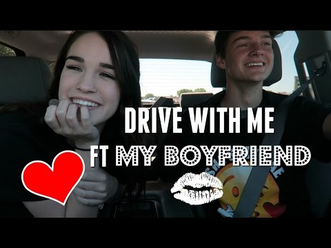 DRIVE WITH ME FT MY BOYFRIEND! ♡