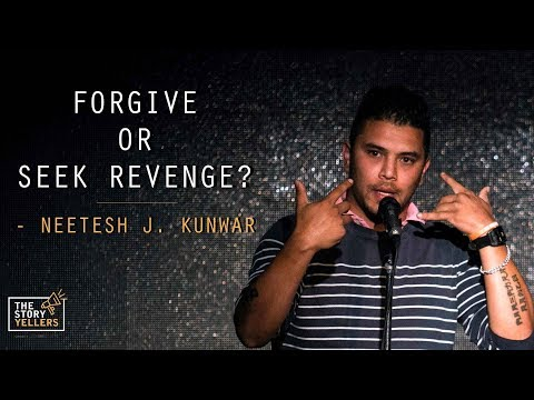 The StoryYellers: Forgive or Seek Revenge? - Mr. Neetesh Jung Kunwar