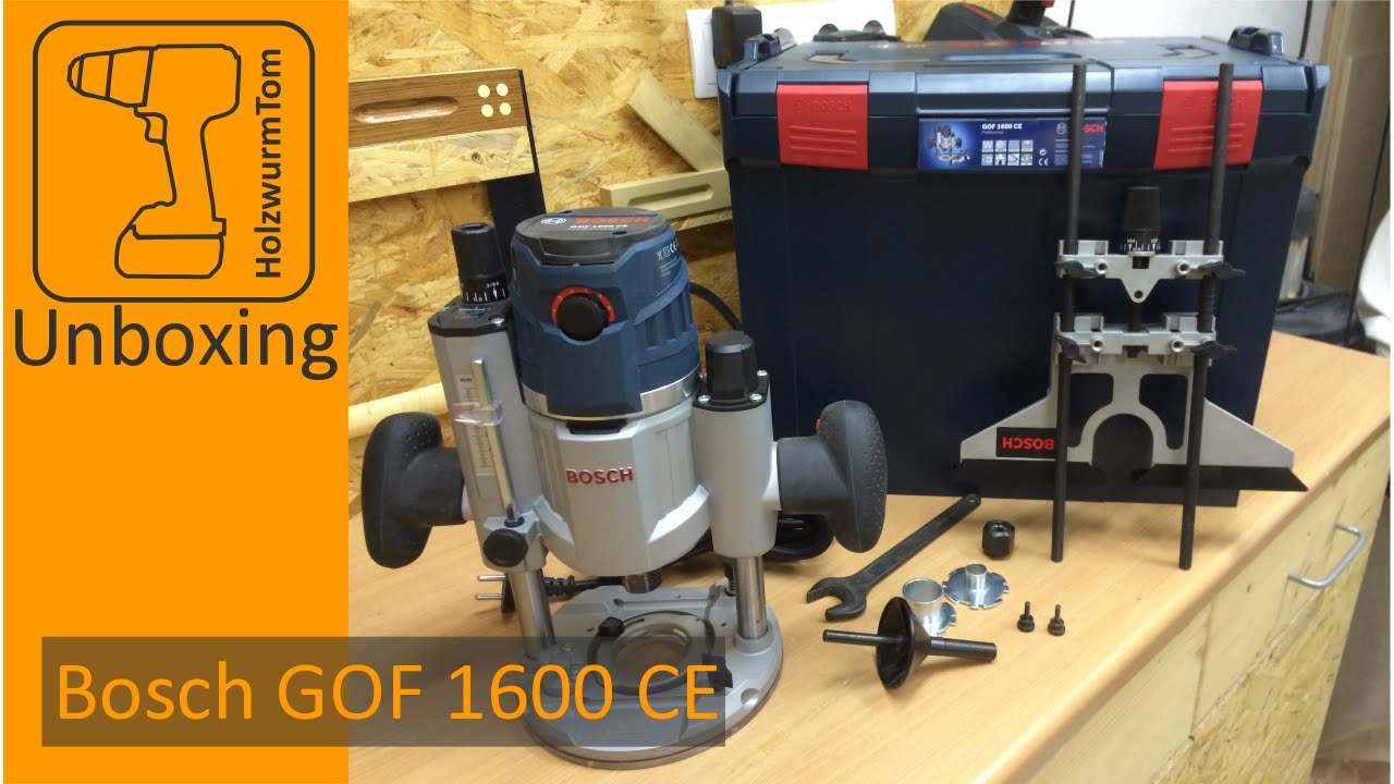 Bosch Oberfräse GOF 1600 CE Professional unboxing - YouTube