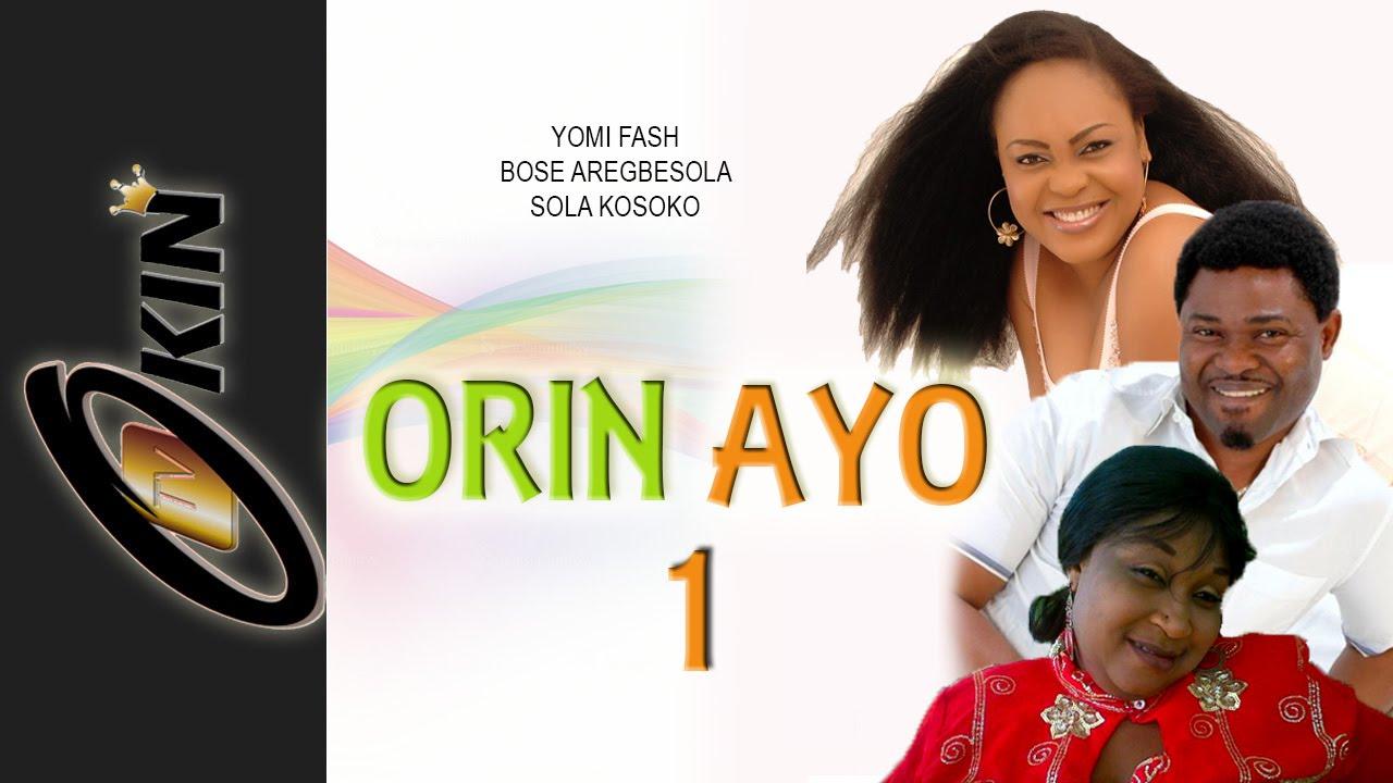 Download ORIN AYO 1 - Premier Yoruba Nollywood Movie 2015