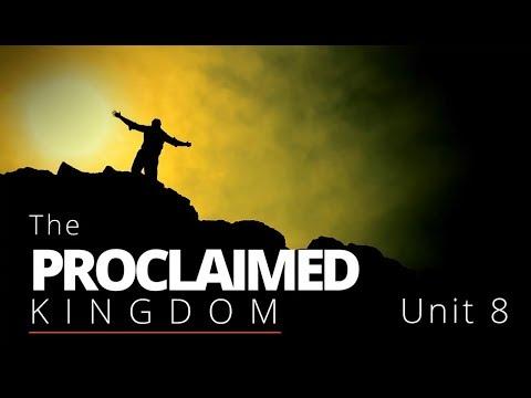 God's Big Picture 8: The Proclaimed Kingdom