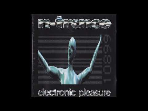 N-Trance: Electronic Pleasure (Full Album)