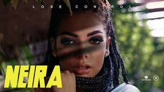 Neira - Lose Control (Official Single)