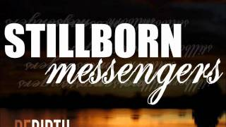 Stillborn Messengers - Rebirth (DEMO 2011)