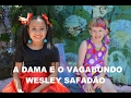 Clipe cover A Dama e o Vagabundo - Wesley Safadão