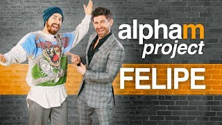 Alpha M. Project Felipe | A Men