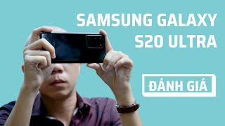 Đánh giá chi tiết Samsung Galaxy S20 Ultra