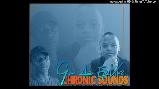 Chronic Sound Ft Tman-Deda SyoGroover