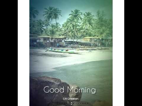 new-good-morning-status-2020-|-koligeet-ringtone-|-govyachya-kinaryavar-status-|-kokan-|cr-creation