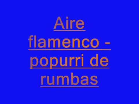 aire flamenco-popurri de rumbas